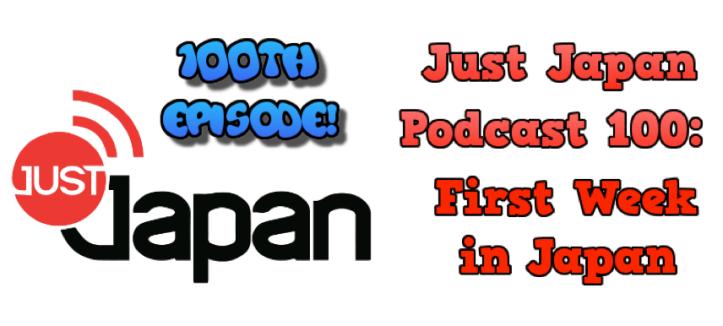 JustJapanPodcast100