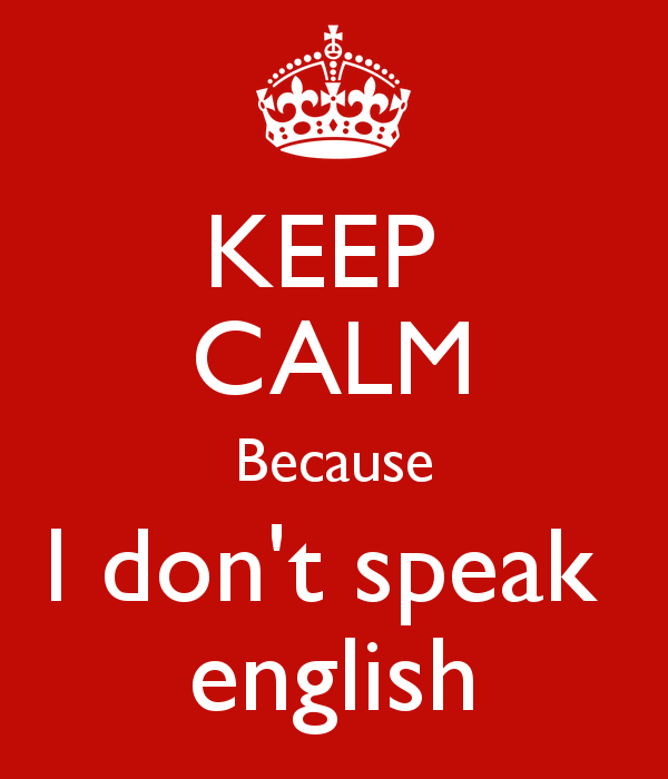 keep-calm-because-i-dont-speak-english