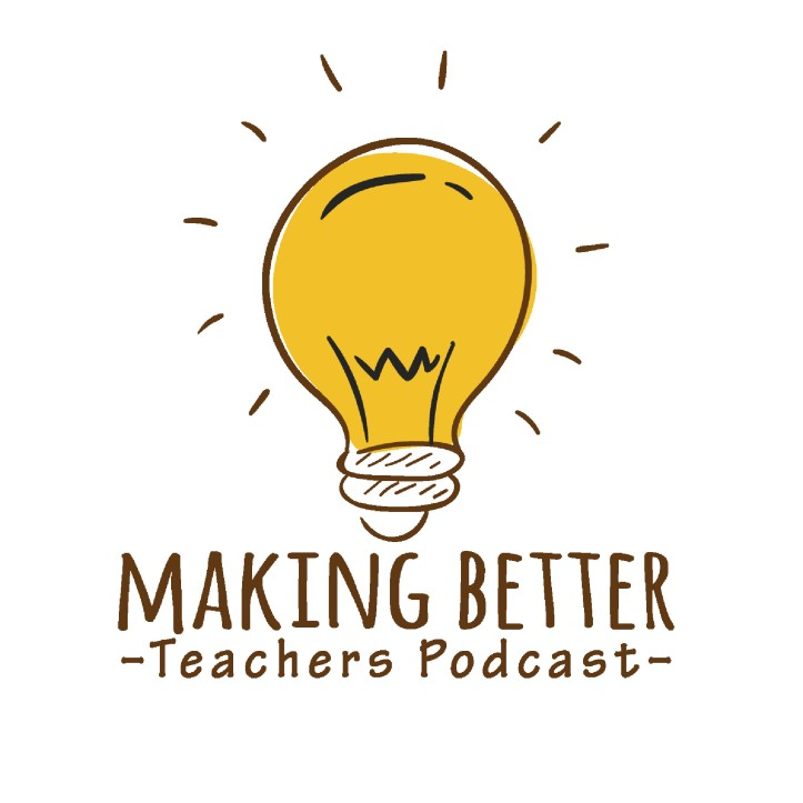 Making-Better-Teachers-Podcast 2000 Art
